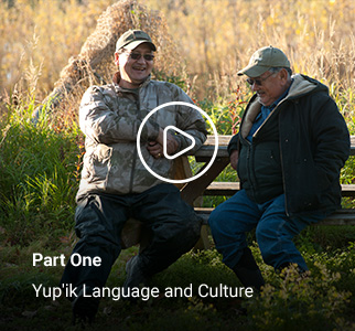 Part One - Yup'ik Language and Culture