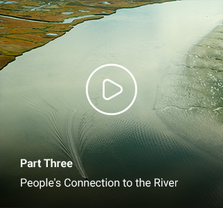 Part Three - People's Connection to the River