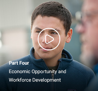 Part Four - Economic Opportunity and Workforce Development